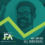 S2 EP05: Video Blogging for Financial Advisors with Bill Winterberg