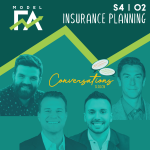 S4 EP02 Conversations: Insurance Planning in a Fiduciary Firm